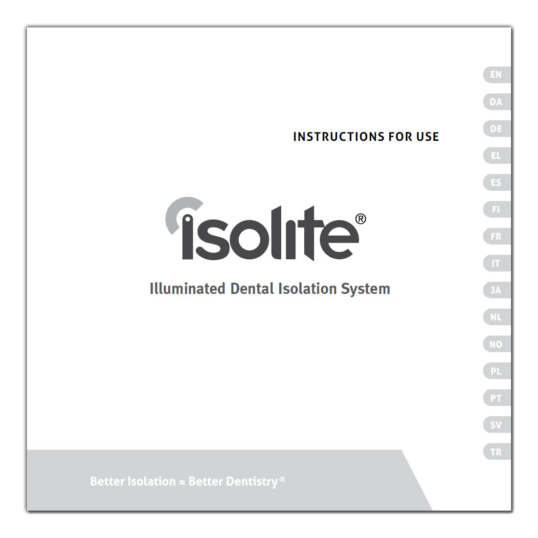 Isolite Instructions For Use